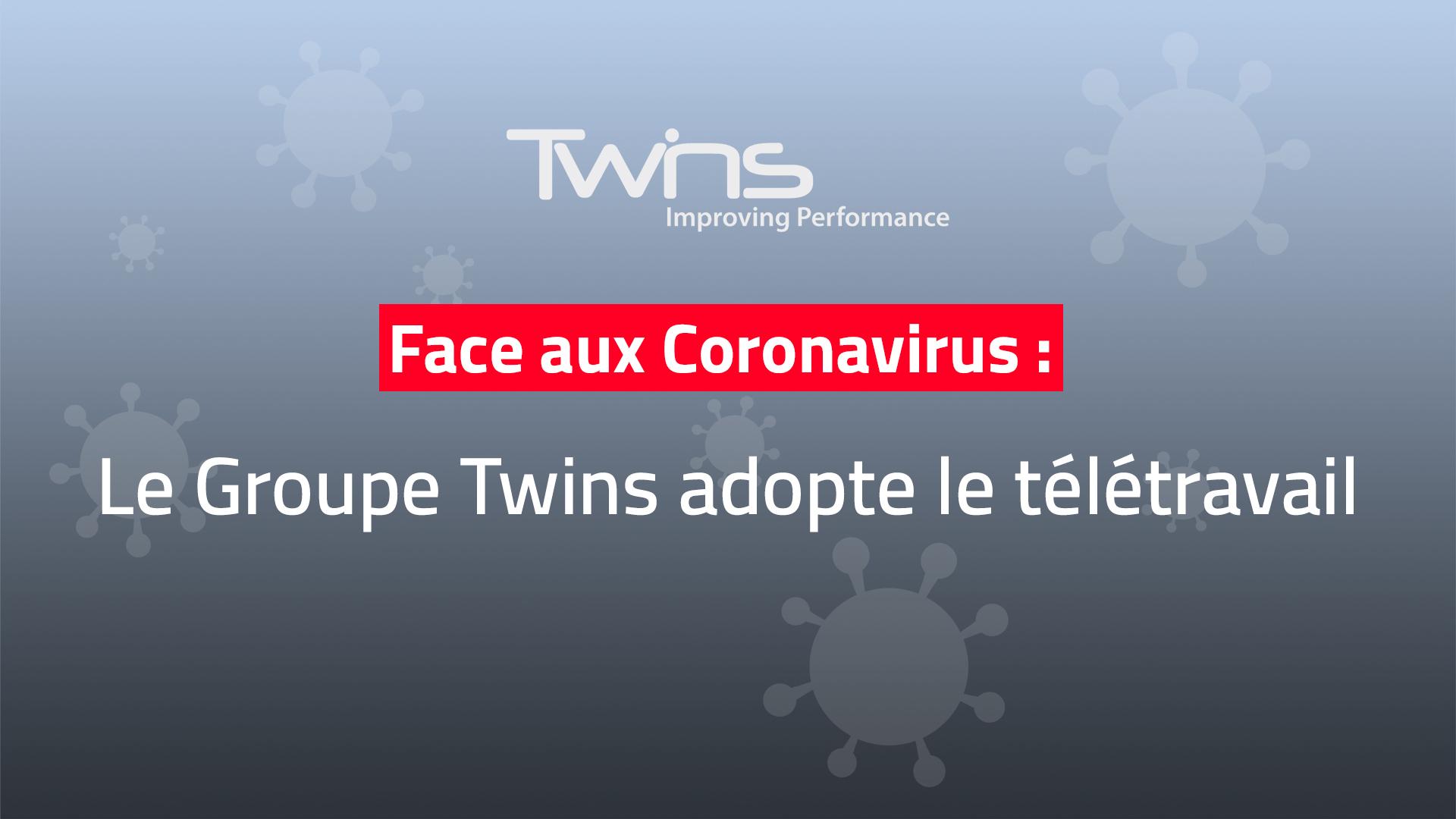le groupe twins télétravail